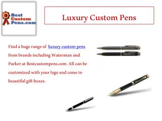 Luxury Custom Pens