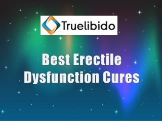 Best Erectile Dysfunction Cures