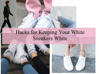 Hacks for Keeping Your White Sneakers White
