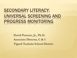 Secondary literacy: Universal Screening and Progress Monitoring