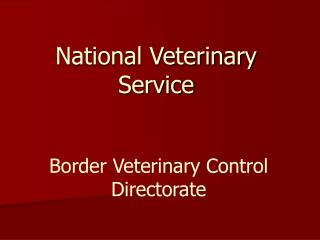 National Veterinary Service