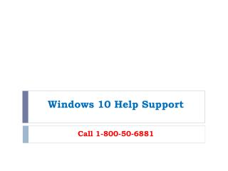 Windows 10 Help Support 1-800-500-6881