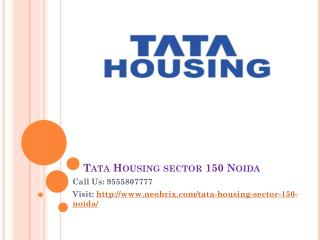 Tata Housing affordable flats at Noida Sector 150