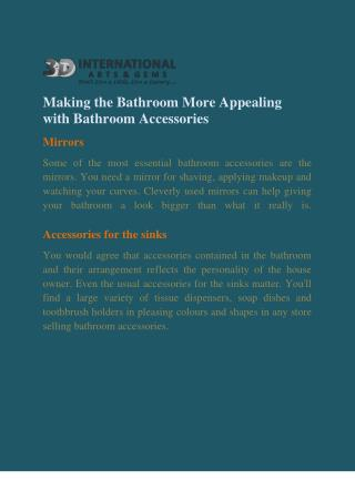 Making the Bathroom More Appealing with Bathroom Accessories