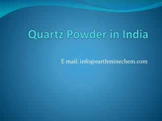 Quartz powder in India