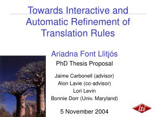 Towards Interactive and Automatic Refinement of Translation Rules