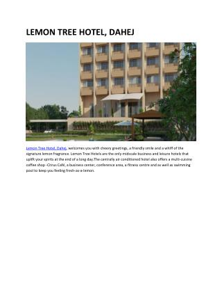 LEMON TREE HOTEL, DAHEJ
