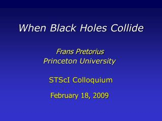 When Black Holes Collide