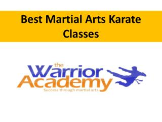 Best Martial Arts Karate Classes