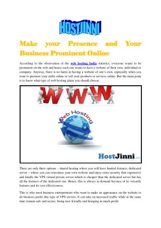 Make your Presence and Your Business Prominent Online