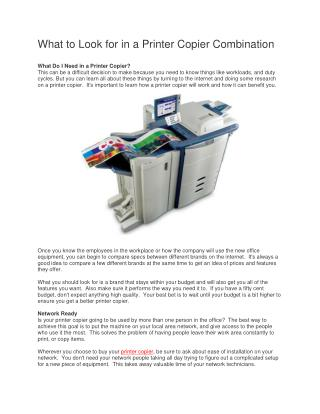 Call Us - 847-398-5212  for  What to Look for in a Printer Copier Combination