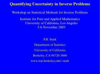 Quantifying Uncertainty in Inverse Problems