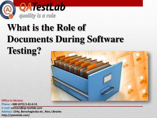 What is the Role of Documents During Software Testing?
