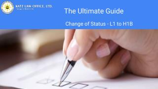 The Ultimate Guide to Change of Status from L1 to H1B