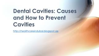Dental Cavities: Causes and How to Prevent Cavities