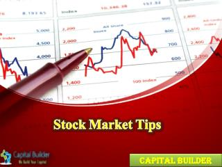 Stock Market Tips | Capital Builder