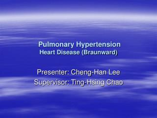 Pulmonary Hypertension Heart Disease (Braunward)