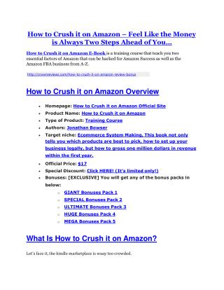 How to Crush it on Amazon review-$16,400 Bonuses & 70% Discount