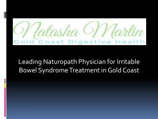 Leading naturopath Physician for Irritable Bowel Syndrome Treatment in Gold Coast