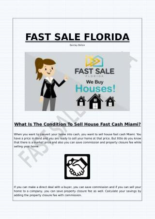 What Is The Condition To Sell House Fast Cash Miami?