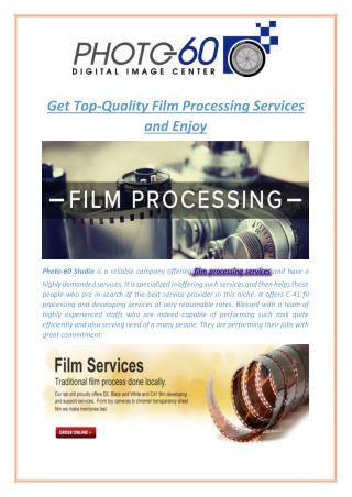 Get Top-Quality Film Processing Services and Enjoy