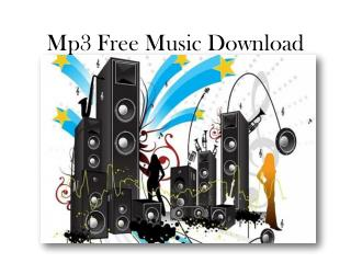 Free Mp3 Music Download