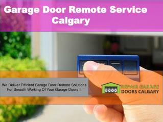 Effective Garage Door Remote Calgary