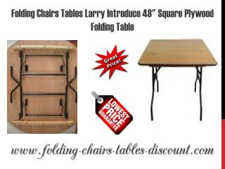 "Folding Chairs Tables Larry Introduce 48"" Square Plywood Folding Table"