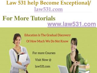 Law 531 help Become Exceptional / law531.com