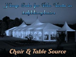 Huge Sale for Pole Tents in 1stfoldingchairs