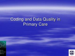 Coding and Data Quality in Primary Care