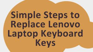 Simple Steps to Replace Lenovo Laptop Keyboard Keys