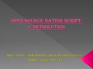 Open source Dating Script- i-Netsolution