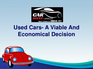 The Advantages of Buying a Used Vehicle