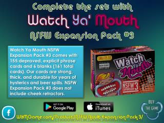 Complete the set with Watch Ya' Mouth NSFW Expansion Pack #3