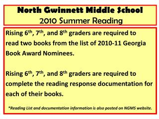 North Gwinnett Middle School  2010 Summer Reading