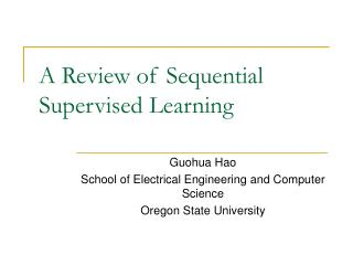 A Review of Sequential Supervised Learning