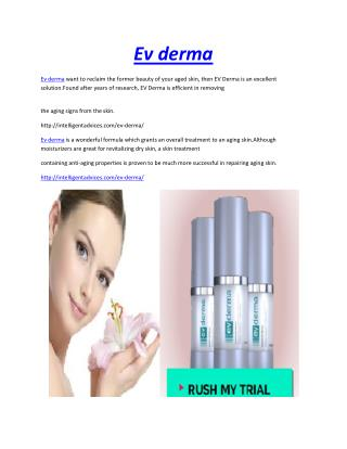 http://intelligentadvices.com/ev-derma/