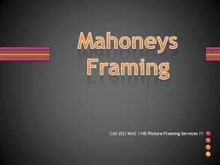 Melbourne's Award winning picture framing specialists