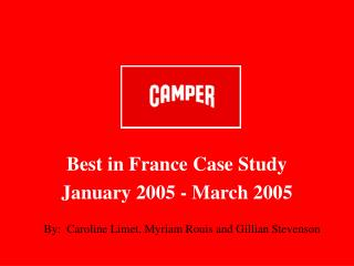 Best in France Case Study January 2005 - March 2005