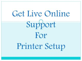 Online support for Printer Setup