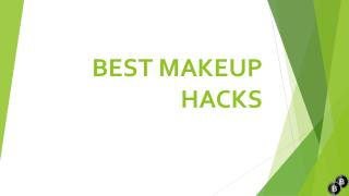 Best Makeup Hacks - EVERY Woman Should Know
