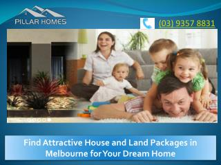 Choose the Best House and Land Packages in Melbourne
