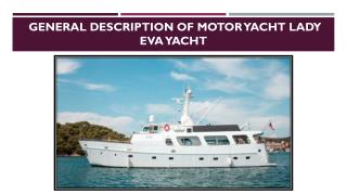 A List of the Specifications of the LADY EVA Yacht