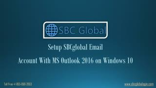 Setup SBCGlobal Email Account with MS Outlook 2016 Windows 10