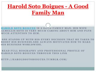 Harold soto Boigues - A Good Family Man