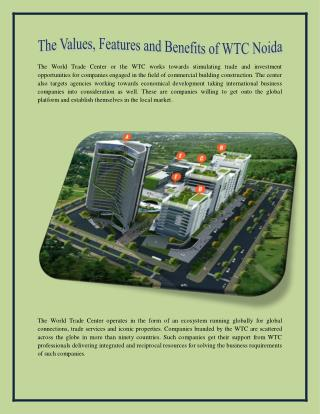 The values, features and benefits of wtc noida