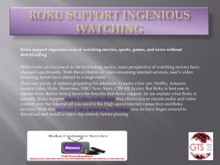 Roku Support Ingenious Watching