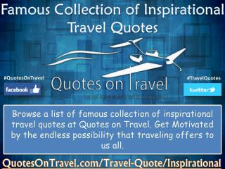 Famous Collection of Inspirational Travel Quotes