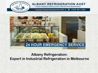 Albany Refrigeration: Expert in Industrial Refrigeration in Melbourne